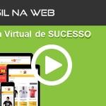 Vídeo – Criação de loja virtual Open Source Brasil na Web