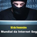 Dia mundial da internet Segura